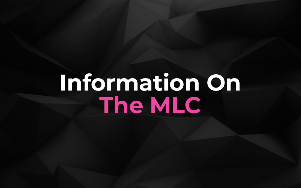 Important Information On The MLC