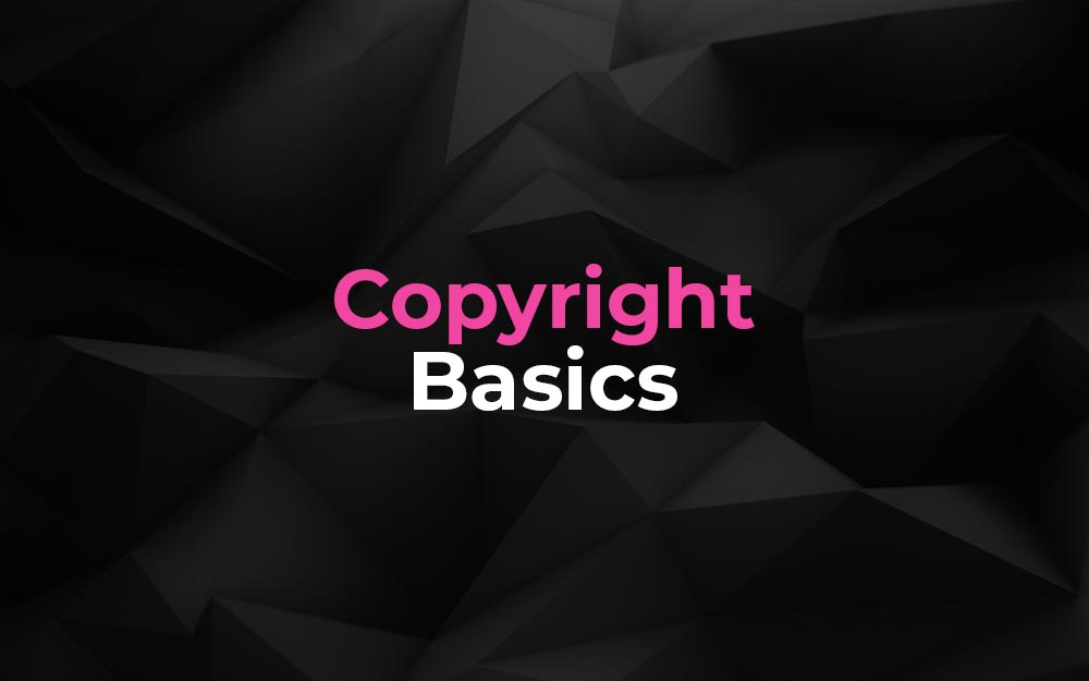What Is Copyright - Important Information On Two Types Of Copyrights